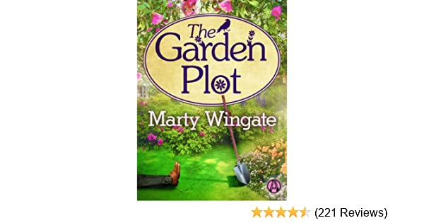 The garden plot potting shed mystery series book 1 kindle the garden plot potting shed mystery series book 1 kindle edition by marty wingate mystery thriller suspense kindle ebooks amazon fandeluxe Choice Image