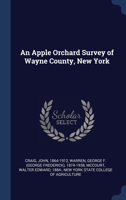 An Apple Orchard Survey of Wayne County, New York pdf epub
