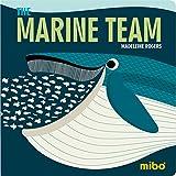 The Marine Team (Mibo® Board Books)