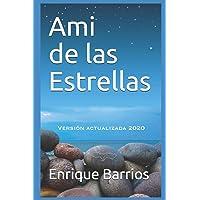 Ami de las Estrellas (Trilogía Amiestrellas)