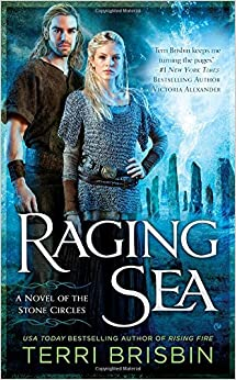 Raging Sea (Novel of the Stone Circles)