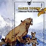 Sabretooth: A Dinosaur World Adventure | Geoffrey T. Williams