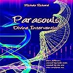 Divine Intervention: Parasouls, Book 1 | Michele Richard