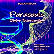 Divine Intervention: Parasouls, Book 1 | Michele Richard