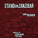 Stand on Zanzibar Audiobook by John Brunner Narrated by Erik Bergmann