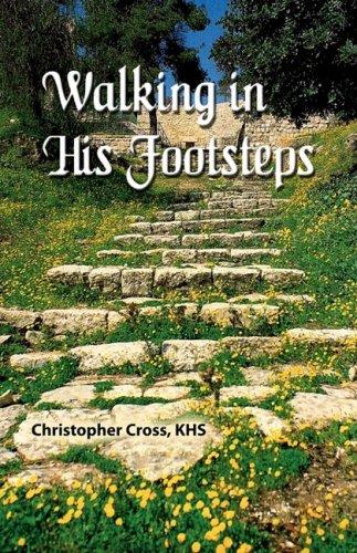 Walking In His Footsteps pdf epub