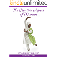 The Creative Aspect of Woman: Women in Training (English Edition)