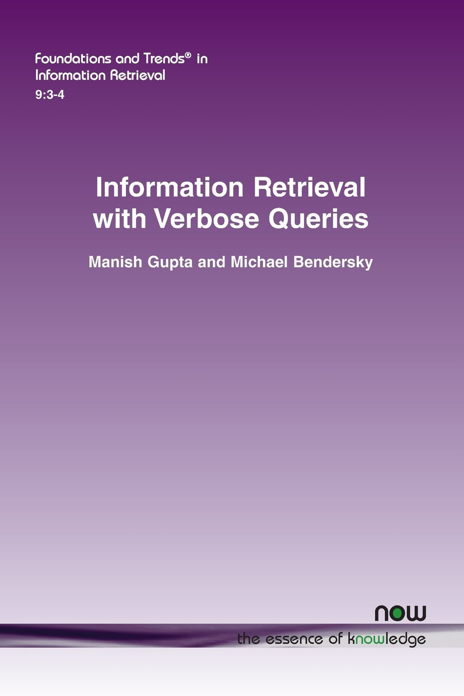 Read Online Information Retrieval with Verbose Queries (Foundations and Trends in Information Retrieval) PDF