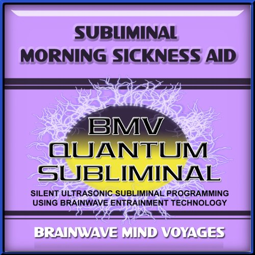(Subliminal Morning Sickness Aid )
