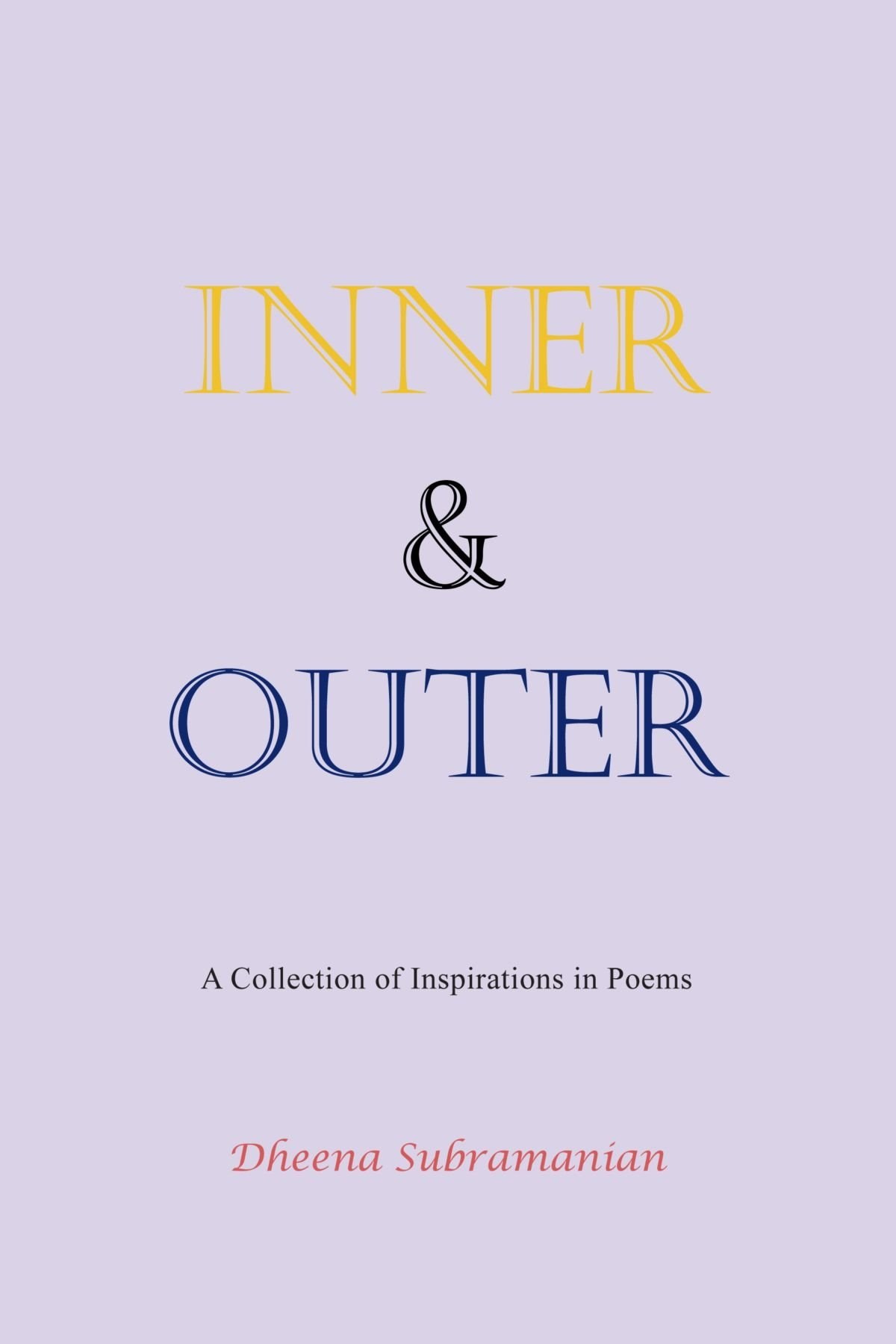 Read Online Inner and Outer: A Collection of Inspirations in Poems pdf epub
