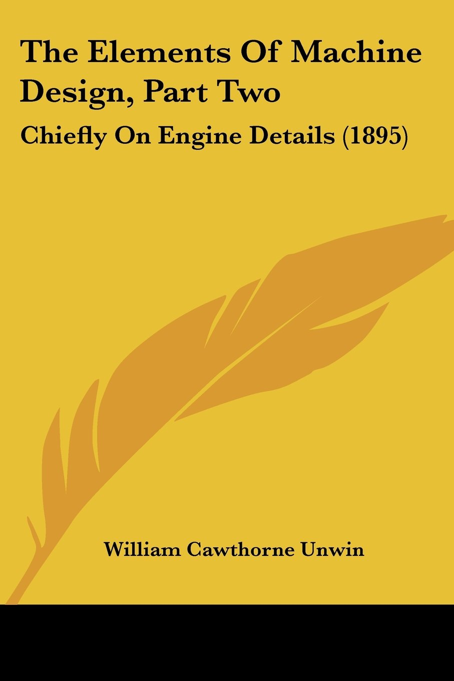 Download The Elements Of Machine Design, Part Two: Chiefly On Engine Details (1895) pdf