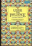 Under the Influence, Thomas Stanley Matthews, 0304304085