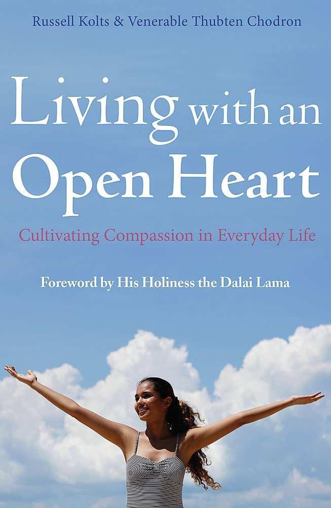 Download Living with an Open Heart: How to Cultivate Compassion in Everyday Life PDF
