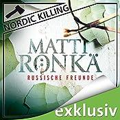 Russische Freunde (Nordic Killing) | Matti Rönkä