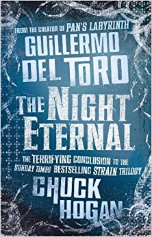 The Night Eternal (Strain Trilogy 3)