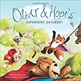 Oliver & Hopes Superhero Saturday