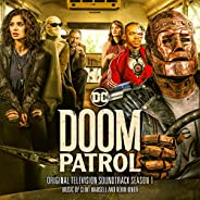 Doom Patrol: Season 1 (Original Television Soundtrack)