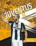 Juventus FC (Europe's Best Soccer Clubs)