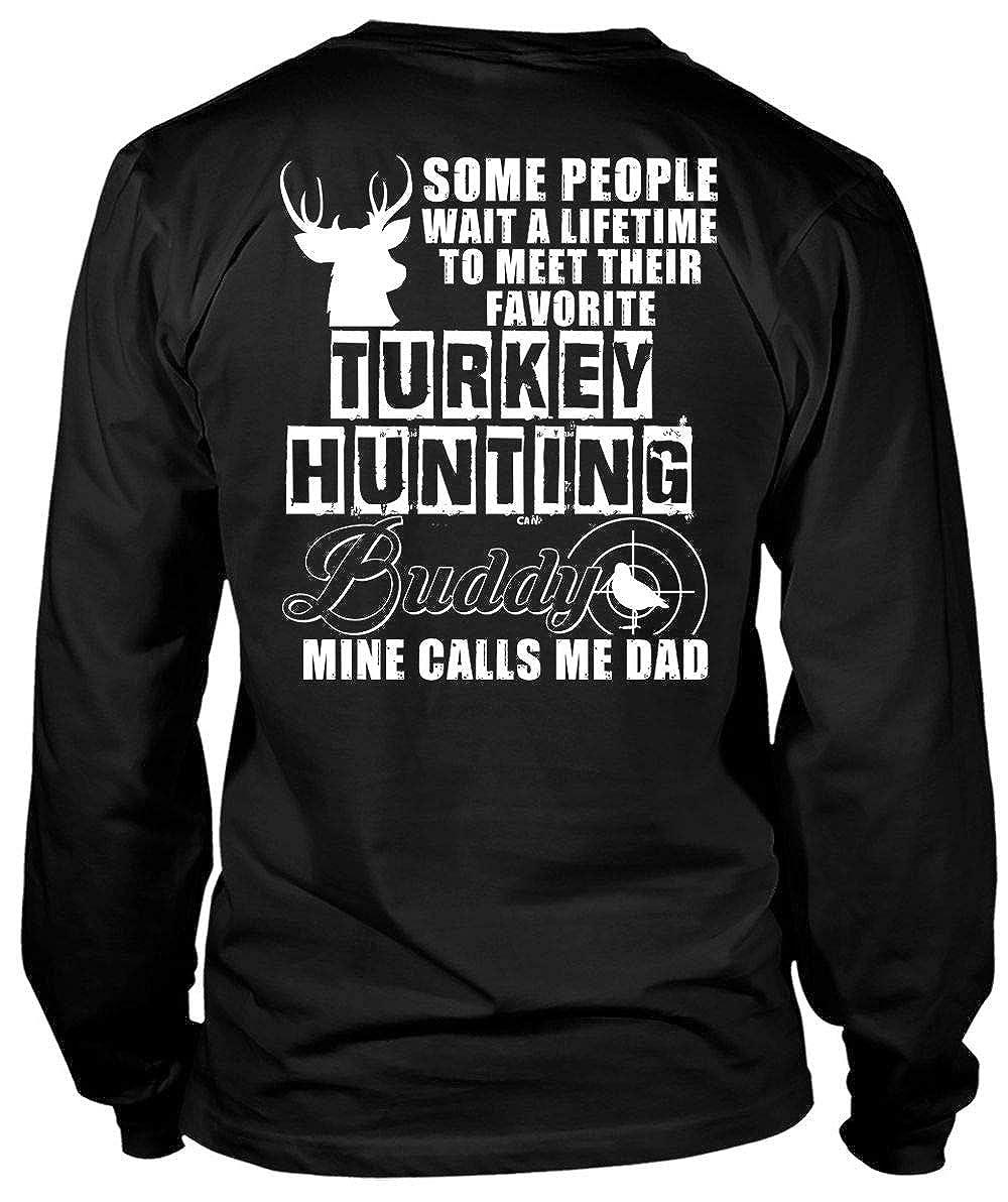 Meet Their Favorite Turkey Hunting Tees Mine Calls Me Dad T Shirt