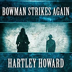 Bowman Strikes Again