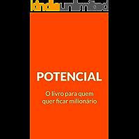 Potencial: O livro para quem quer ficar milionário