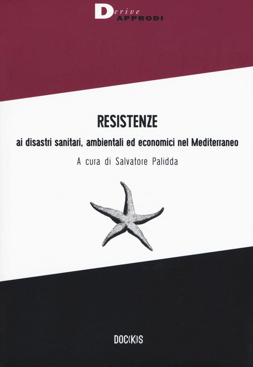 Ceramica Sanitaria Del Mediterraneo.Amazon It Resistenze Ai Disastri Sanitari Ambientali Ed