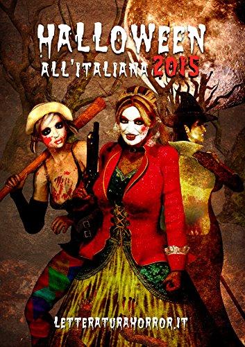 Halloween all'Italiana 2015 (Italian Edition) -