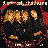 No Surrender + Live by LARS ERIC MATTSSON (2009-06-02)