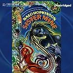 Sister Mine | Nalo Hopkinson