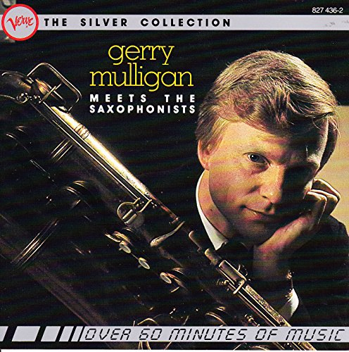 Gerry Mulligan - The Silver Collection Gerry Mulligan Meets The Saxophonists - Zortam Music