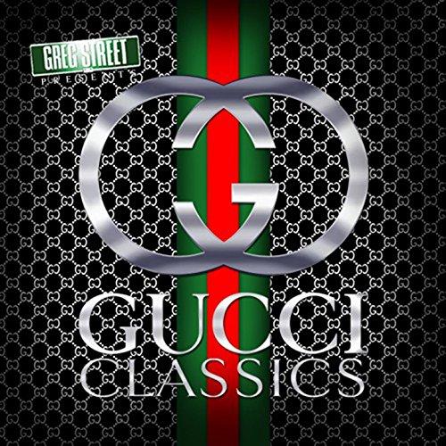 Gucci Classics [Explicit]
