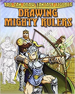 Book Drawing Mighty Rulers (You Can Draw Fantasy Figures )
