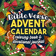 Bible Verse Advent Calendar Coloring Book & Devotional Journal: Christian Countdown to Christmas Activity Book, Prayer Journal and Notebook