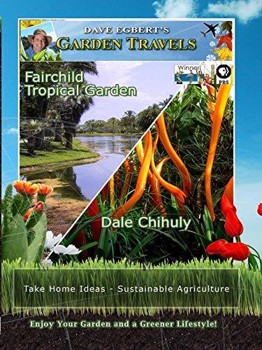 Garden Travels - Fairchild Tropical Garden -