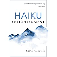 Haiku Enlightenment: New Expanded Edition