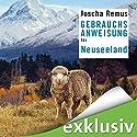 Gebrauchsanweisung für Neuseeland Hörbuch von Joscha Remus Gesprochen von: Rolf Berg