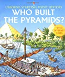Who Built the Pyramids? (Usborne Starting Point History)