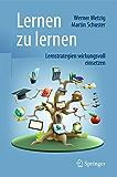 Lernen zu lernen: Lernstrategien wirkungsvoll einsetzen (German Edition)