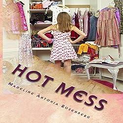 Hot Mess