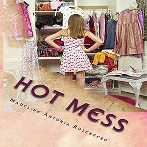 Hot Mess Audiobook