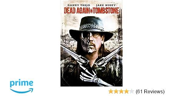 bc02cf95d6 Amazon.com  Dead Again in Tombstone  Danny Trejo