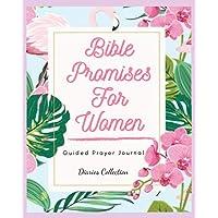 BIBLE PROMISES FOR WOMEN: Bible Study Organizer & Notebook-Guided Prayer Journal