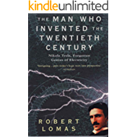 The Man Who Invented the Twentieth Century (The Man Who... Book 1)
