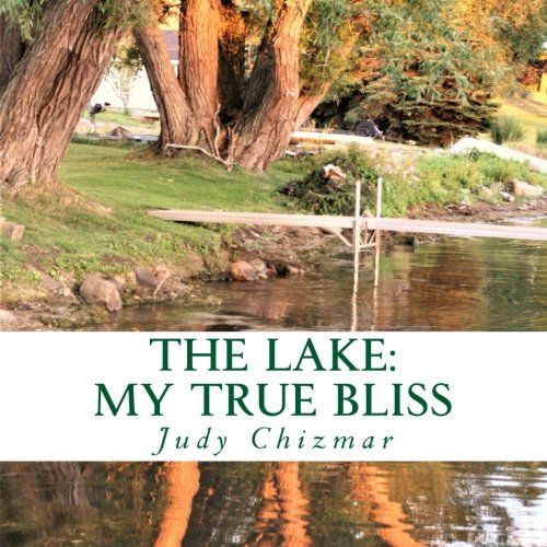- The Lake: My True Bliss