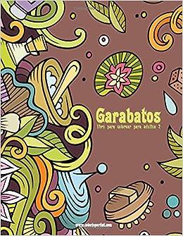 garabatos libro de colorear para adultos spanish edition