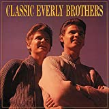 Classic Everly Brothers