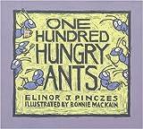 One Hundred Hungry Ants, Elinor J. Pinczes, 0613229126