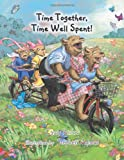 Time Together, Time Well Spent!, Casey Rislov, 1467041912