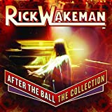 After The Ball: The Collection / Rick Wakeman