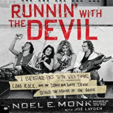 Runnin' with the Devil: A Backstage Pass to the Wild Times, Loud Rock, and the Down and Dirty Truth Behind the Making of Van Halen Audiobook by Noel Monk, Joe Layden Narrated by Fred Berman